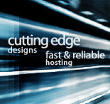 Cutting Edge Designs, Fast and Reliable Hosting